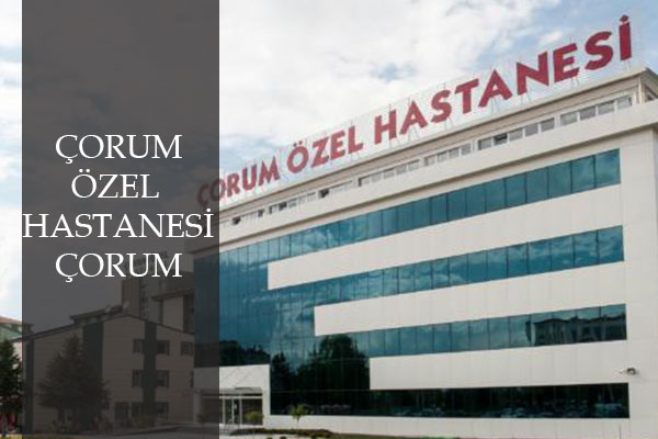 corum-ozel-hastanesi